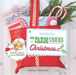 The Farm Chicks Christmas : Merry Ideas for the Holidays - Serena Thompson
