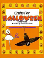 Crafts for Halloween - Kathy Ross