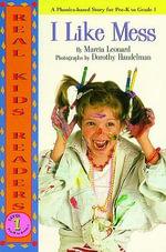 I Like Mess - Marcia Leonard