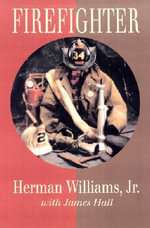 Firefighter - Herman Williams, Jr.