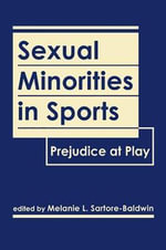 Sexual Minorities in Sports : Prejudice at Play