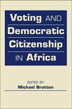 Voting and Democratic Citizenship in Africa : A Study in Interwar East European Thought