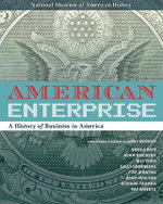 American Enterprise : A History of Business in America - Andy Serwer