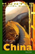 Adventure Guide to China - Simon Foster