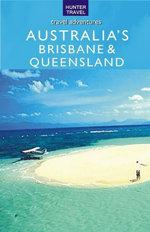 Brisbane & Queensland Australia - Holly Smith