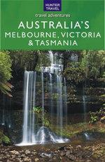 Melbourne, Victoria & Tasmania - Holly Smith