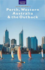 Perth, Western Australia & the Outback - Holly Smith