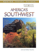 Romantic Escapes in America's Southwest - Don Young
