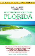 Romantic Getaways in Central & Northern Florida - Janet Groene
