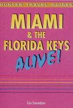 Miami Alive Guide - Lisa Lu Simundson