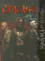 Chicago : World of Darkness - Greg Stolze