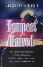 Tempest Raised - Lizzy Shannon