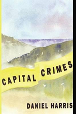 Capital Crimes - Daniel Harris