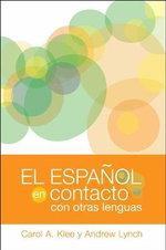 El Espanol En Contacto Con Otras Lenguas - Carol A. Klee