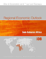 Regional Economic Outlook : Sub-Saharan Africa - April 2008 - International Monetary Fund Staff