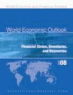 World Economic Outlook (Weo) :  Financial Stress, Downturns, and Recoveries - International Monetary Fund (IMF)