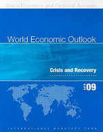 World Economic Outlook April 2009 : Crisis and Recovery - International Monetary Fund