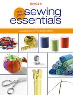 The New Sewing Essentials - Creative Publishing International
