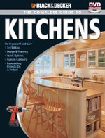 The Complete Guide to Kitchens : Black & Decker - Black & Decker