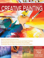 The Complete Photo Guide to Creative Painting - Paula Guhin