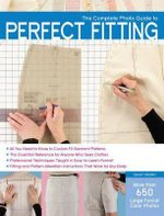 The Complete Photo Guide to Perfect Fitting - Sarah Veblen