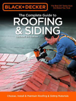 The Complete Guide to Roofing and Siding : Choose, Install & Maintain Roofing & Siding Materials - Creative Publishing International