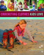 Crocheting Clothes Kids Love : Includes 28 Fun-to-Wear Projects - Shelby Allaho