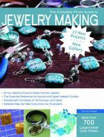 The Complete Photo Guide to Jewelry Making : More Than 700 Large Format Color Photos - Tammy Powley