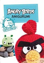 Angry Birds Amigurumi : And More - Rovio Entertainment