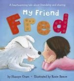 My Friend Fred - Hiawyn Oram