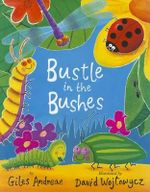 Bustle in the Bushes - Giles Andreae