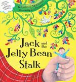 Jack and the Jelly Beanstalk - Rachael Mortimer