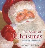The Spirit of Christmas : A Giving Tradition - Nicky Benson