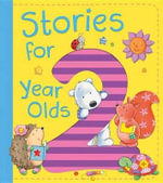 Stories for 2 Year Olds - Ewa Lipniacka
