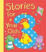 Stories for 3 Year Olds - David Bedford
