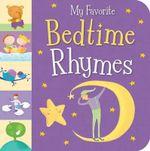 My Favorite Bedtime Rhymes