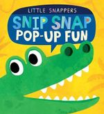 Snip Snap : Pop-Up Fun - Jonthan Litton