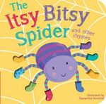 Itsy Bitsy Spider and Other Rhymes