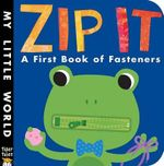 Zip It! - Patricia Hegarty