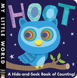 Hoot : A Hide-And-Seek Book of Counting - Jonathan Litton