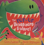 The Pop-Up Dinosaurs Galore! - Giles Andreae
