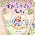 Rock-A-Bye Baby - John Kanzler