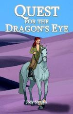 Quest for the Dragon's Eye - Jody Slyman
