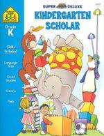 Kindergarten Scholar - Not Available