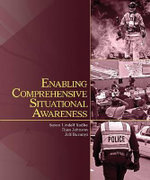 Enabling Comprehensive Situational Awareness - Susan Lindell Radke