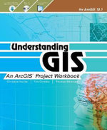 Understanding GIS : An Arcgis Project Workbook - Christian Harder
