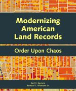 Modernizing American Land Records : Order Upon Chaos - Earl F. Epstein