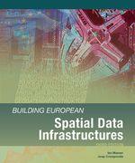 Building European Spatial Data Infrastructures - Ian Masser