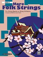 More Folk Strings for String Quartet or String Orchestra : 2nd Violin Part, Part - Joanne Martin
