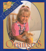 Oranges : Around the World With Food and Spices - Melinda Lilly